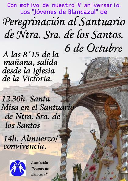 Cartel que anuncia la Peregrinación a Los Santos